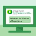tutorial-dfp-small-business-bloques-de-anuncios-y-ubicaciones